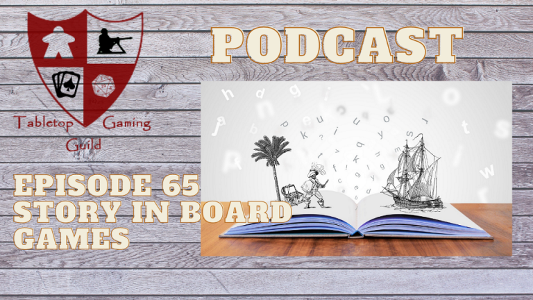 Episode 65: Story in Board Games