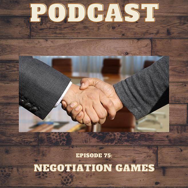 Episode 75: Negotiation Games